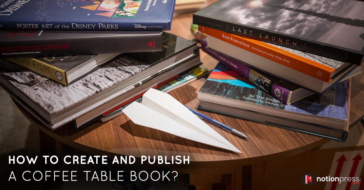 How to Create and Publish a Coffee Table Book Publishing Blog in India
