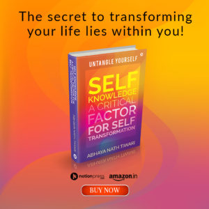 Self-Knowledge: A Critical Factor for Self-Transformation Buy Now