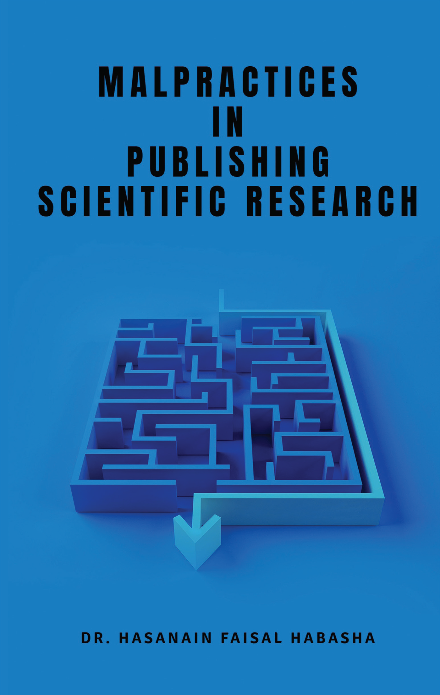 MALPRACTICES IN PUBLISHING SCIENTIFIC RESEARCH