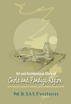 Art and Architectural Glory of Chola and Pandiya Region