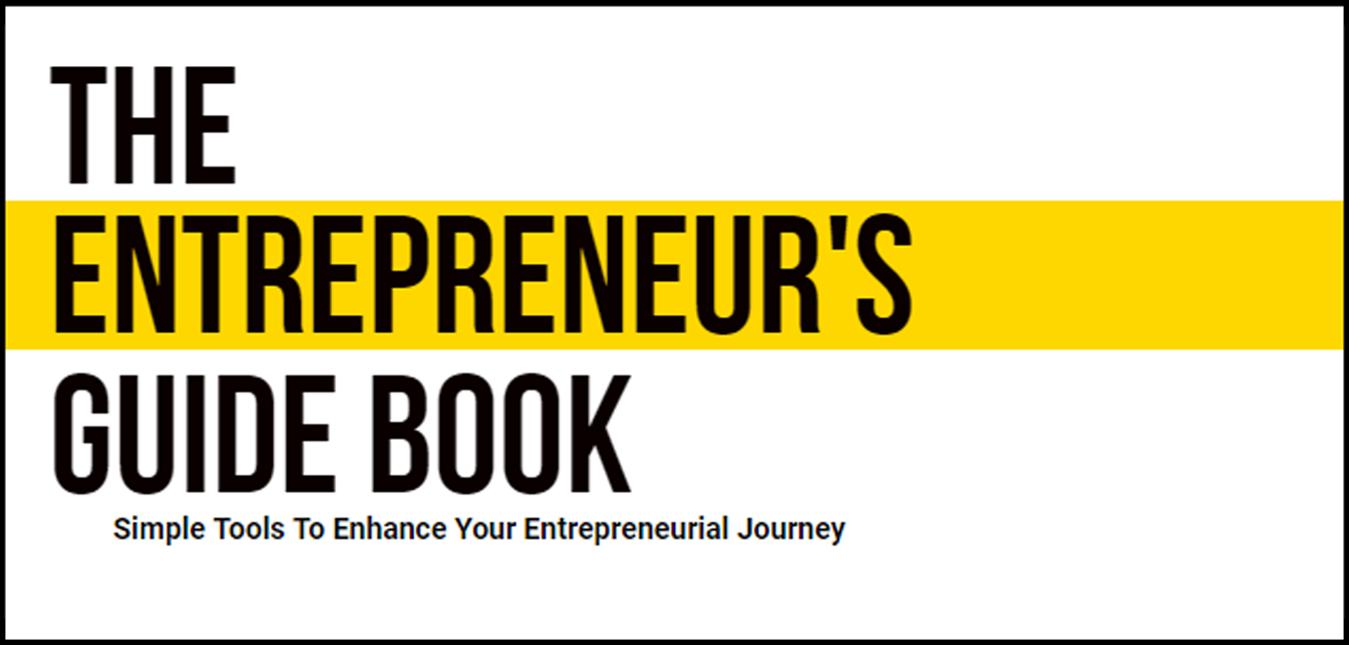 The Entrepreneurs Guide Book