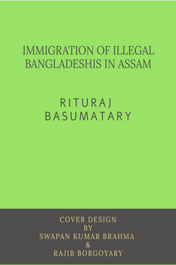 IMMIGRATION OF ILLEGAL BANGLADESHIS IN ASSAM