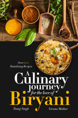 A Culinary Journey for the Love of Biryani