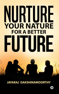 Nurture Your Nature for a Better Future
