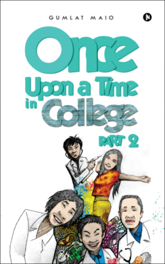Once upon a Time in College - Part 2