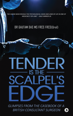Tender Is the Scalpel's Edge