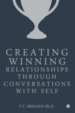 Creating Winning Relationships through Conversations with Self