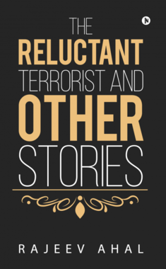 The Reluctant Terrorist and Other Stories