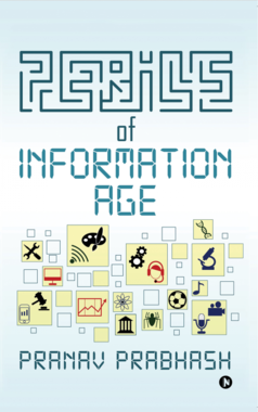 Perils of information age