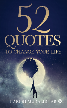 52 QUOTES TO CHANGE YOUR LIFE