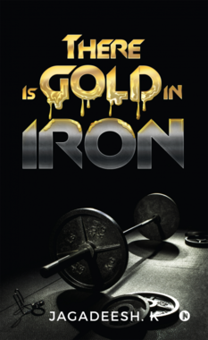 There is Gold in Iron