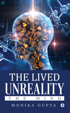 The Lived Unreality