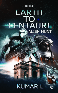 Earth to Centauri: Alien Hunt