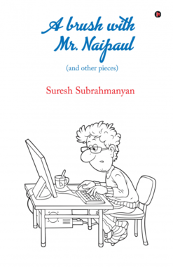 A brush with Mr. Naipaul