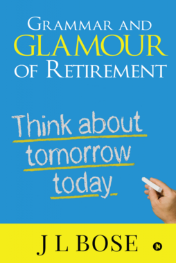 Grammar and Glamour of Retirement