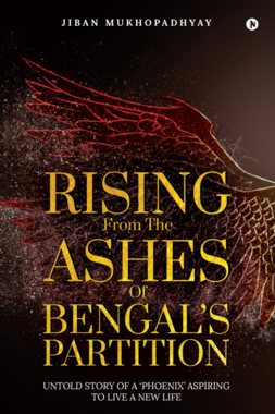 Rising From the Ashes of Bengal's Partition