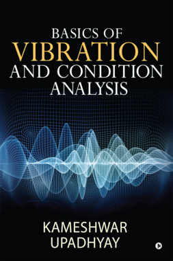 Basics of Vibration and Condition Analysis