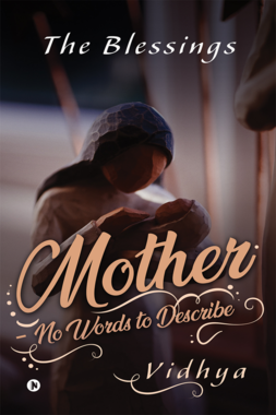 Mother – No Words to Describe