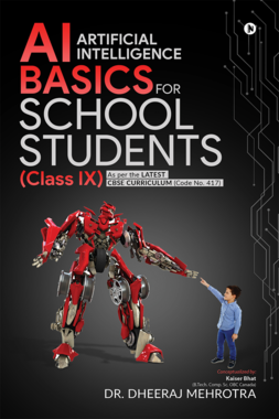 AI - Artificial Intelligence Basics For School Students (Class IX)