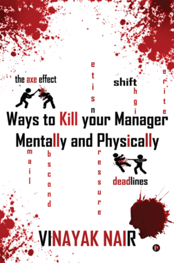 Ways to Kill Your Manager Mentally and Physically