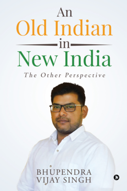 An Old Indian in New India