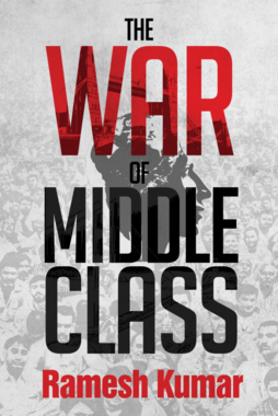 THE WAR OF MIDDLE CLASS
