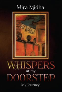 Whispers at My Doorstep - My Journey